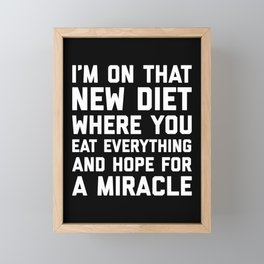 New Diet Funny Quote Framed Mini Art Print
