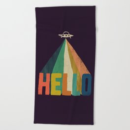 Hello I come in peace Beach Towel