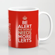 BE ALERT! Mug