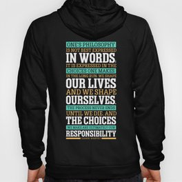 Lab No. 4 One's Philosophy Is Not Best Expressed Eleanor Roosevelt Life Inspirational Quote Hoody