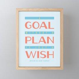 Plan Your Goals - Antoine de Saint Exupery Quote Framed Mini Art Print