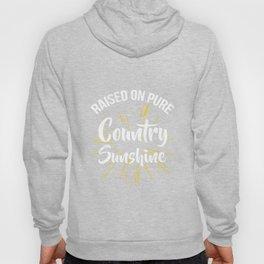 Raised On Pure Country Sunshine Farming Rural Tshirt Hoody