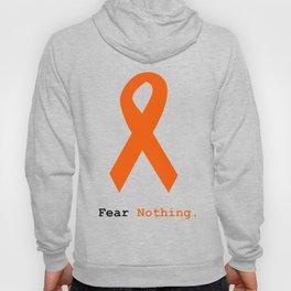 Fear Nothing: Orange Ribbon Awareness Hoody