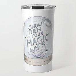 Show them your magic Travel Mug