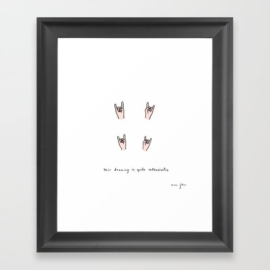 this drawing is quite enthusiastic Framed Art Print
