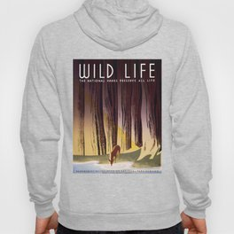 Wild Life - National Parks Preserve All Life Hoody