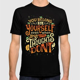 Thoughts are only thoughts T-shirt