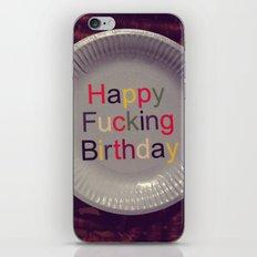 Happy Fucking Birthday iPhone & iPod Skin