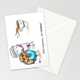 That's Espresso... he's Italian! Stationery Cards