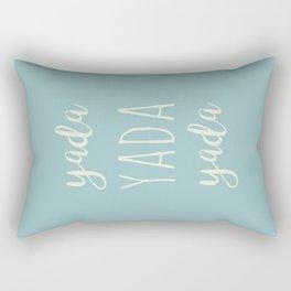 Yada Yada Yada Rectangular Pillow