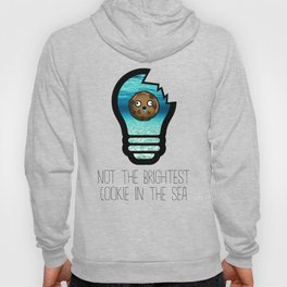 Not the Brightest Cookie in the Sea Hoody