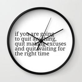 If you are going to quit Wall Clock