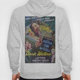Dark Waters, vintage horror movie poster Hoody