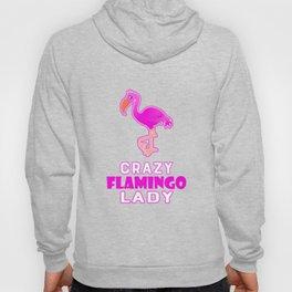 Crazy Flamingo Lady Hoody
