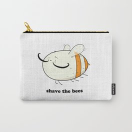 Shave the bees Carry-All Pouch