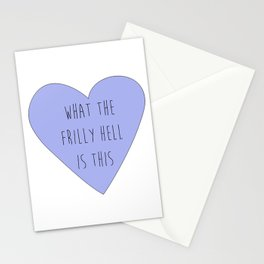 what the frilly hell is this Stationery Cards