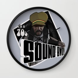 I'M A 70s SOUND BWOY Wall Clock
