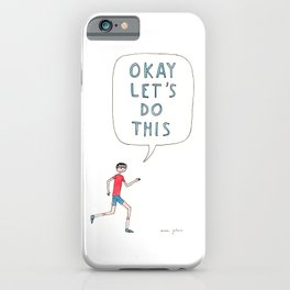 Okay let's do this iPhone Case