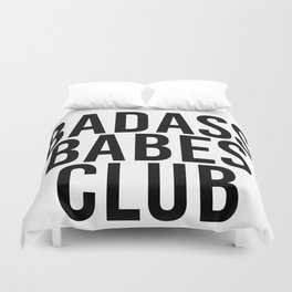 badass babes club Duvet Cover