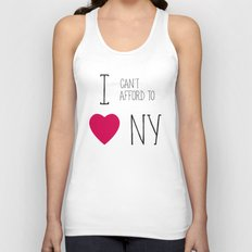 I Can't Afford To Love NY Unisex Tank Top