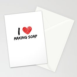 I Love Making Soap Stationery Cards