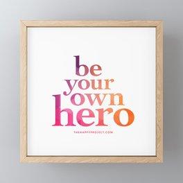 Be Your Own Hero Framed Mini Art Print