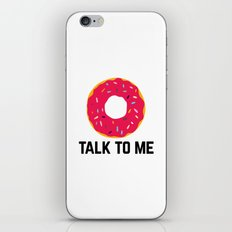 Donut Talk To Me Funny Quote iPhone & iPod Skin