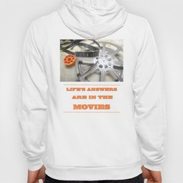 Life's Answers Are in the Movies #2 Hoody