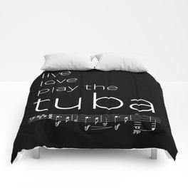 Live, love, play the tuba (dark colors) Comforters