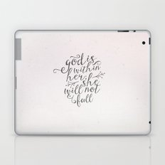 SHE WILL NOT FALL Laptop & iPad Skin