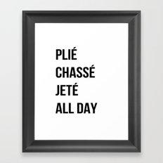 Plié All Day Framed Art Print