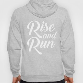 Rise And Run Morning Runner Hoody