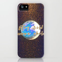 Stay Wild Moon Child Glitter Moon iPhone Case