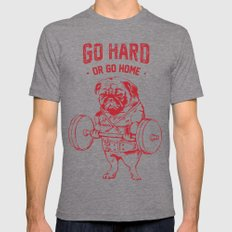 GO HARD OR GO HOME Tri-Grey LARGE Mens Fitted Tee