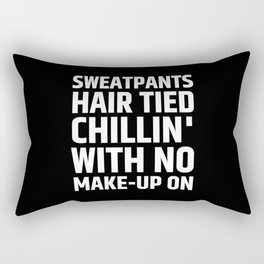 SWEATPANTS HAIR TIED CHILLIN' WITH NO MAKE-UP ON (Black & White) Rectangular Pillow