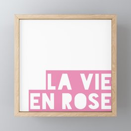 La vie en rose - text only Framed Mini Art Print