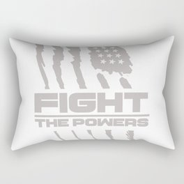 Fight the Powers Rectangular Pillow