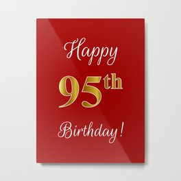 """Elegant """"Happy 95th Birthday!"""" With Faux/Imitation Gold-Inspired Color Pattern Number (on Red) Metal Print"""