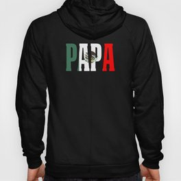 Papa Gift Mexican Design For Mexican Flag Design Pride Vintage Flag Hoody