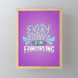 Fangirl Every Day BLUE PURPLE Framed Mini Art Print