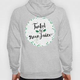 Fueled by Green Juice Hoody