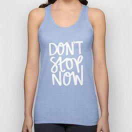 Don't Stop Now Black + White Unisex Tank Top