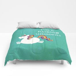 I'm a fucking Unicorn - straight up, no censor.  Comforters