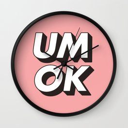 UM OK Pink Black and White Typography Print Funny Poster 3D Type Style Bedroom Decor Home Decor Wall Clock