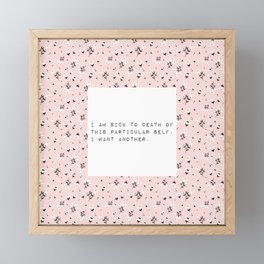 I am sick of this particular self - V. Woolf Collection Framed Mini Art Print