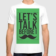 Let's Talk Moustache Mens Fitted Tee White MEDIUM