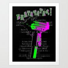 BRATATATAT! Art Print