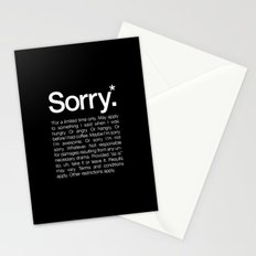 Sorry.* For a limited time only. Stationery Cards