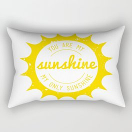 You Are My Sunshine Rectangular Pillow