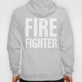 Distressed FIRE FIGHTER Text Hoody